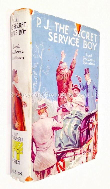 PJ The Secret Service Boy by Lord Frederic Hamilton Early Reprint Thomas Nelson & Sons circa 1923
